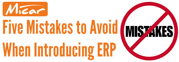 5 mistakes to avoid when introducing ERP